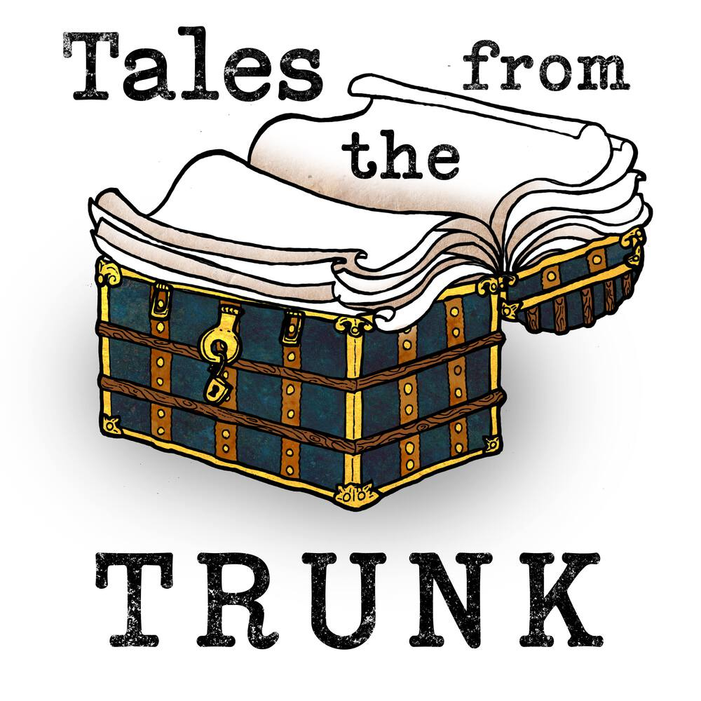 Image of an antique trunk. The lid is open, revealing the pages of a book. The words 'Tales from the TRUNK' frame the trunk.